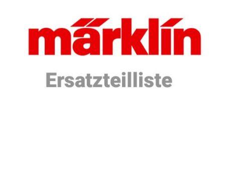 Märklin 99992 Ersatzteil Liste - Aktuell